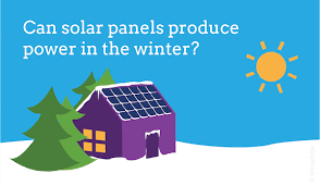 Can Solar Panels Produce Power In the Winter?